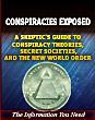 Conspiracies Exposed